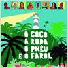 O Coco, a Roda, o Pnêu e o Farol : poster