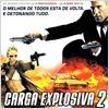 Carga Explosiva 2 : poster