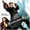 Mandando Bala : Poster