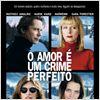 O Amor é um Crime Perfeito : Poster