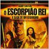 O Escorpião Rei 2: A Saga De Um Guerreiro : Poster
