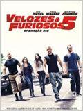 Velozes & Furiosos 5 - Operação Rio