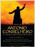 Antonio Conselheiro - O Taumaturgo dos Sertões
