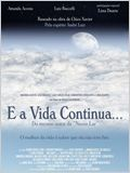 E a Vida Continua...