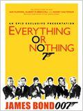 Tudo ou Nada: A História Desconhecida de 007