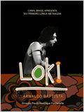 Loki, Arnaldo Baptista