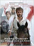 Henry Dunant: Du rouge sur la croix (TV)