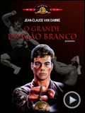 Foto : O Grande Drago Branco Trailer Original