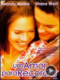 Foto : Um Amor para Recordar Trailer (2) Legendado