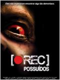 [REC] 2 - Possu&#237;dos