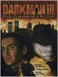 Darkman 3 - Enfrentando a Morte