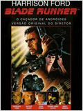 Blade Runner, o Ca&#231;ador de Andr&#243;ides