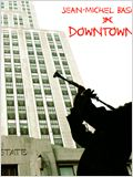 Basquiat - Downtown 81