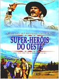 Super Heróis do Oeste