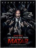 John Wick - Um Novo Dia para Matar