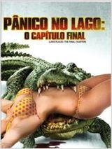 Pânico no Lago: O Capítulo Final