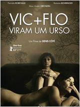 Vic + Flo Viram um Urso