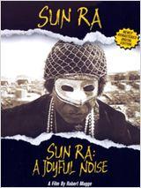 Sun Ra : a Joyful Noise