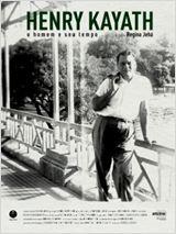 Henry Kayath - O Homem e seu Tempo