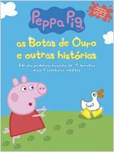 Peppa Pig - As botas de ouro e outras histórias