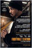 Fruitvale Station - A Última Parada