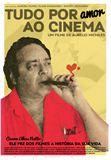 Foto : Tudo por Amor ao Cinema