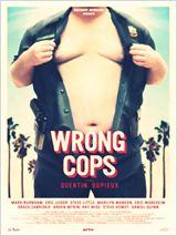 Wrong Cops - Os Maus Policiais