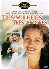 Três Mulheres, Três Amores