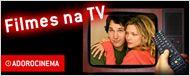 Filmes na TV - 04/07 a 10/07