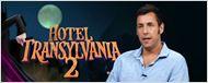AdoroHollywood: Adam Sandler, Selena Gomez e Mel Brooks falam sobre Hotel Transilvânia 2
