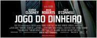 Jogo do Dinheiro: George Clooney e Julia Roberts são pura tensão no cartaz nacional do filme (exclusivo)