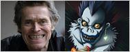 Willem Dafoe entra para o elenco de Death Note