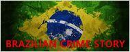 Brazilian Crime Story: 10 Casos Brasileiros que renderiam ótimas séries