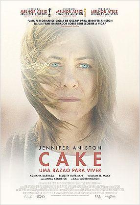 Cake - Uma Razão Para Viver : Poster