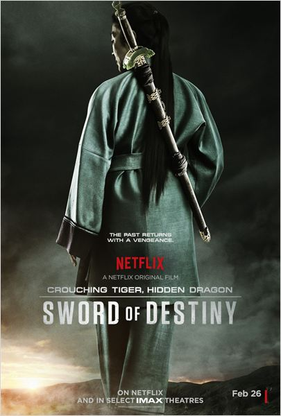 Crouching Tiger, Hidden Dragon: Sword Of Destiny : Poster