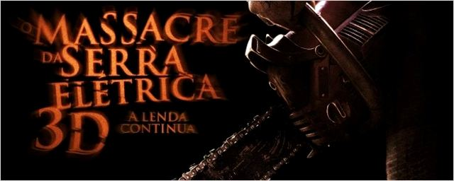 O Massacre da Serra Elétrica 3D ganha data de lançamento no Brasil e novo cartaz