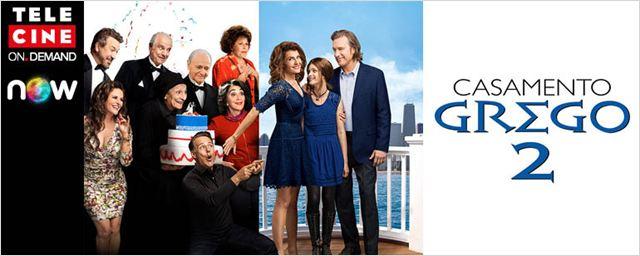 Casamento Grego 2 já está disponível no Telecine On Demand