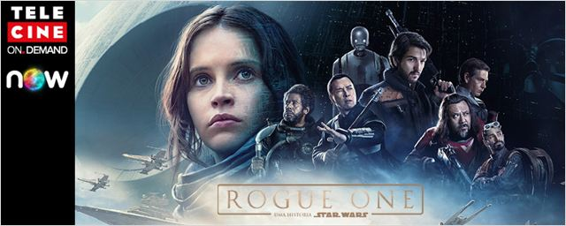 Rogue One - Uma História Star Wars chega ao Telecine On Demand